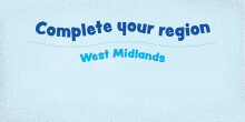 Complete your region: West Midlands
