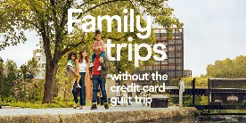 Family trips without the credit card guilt trip